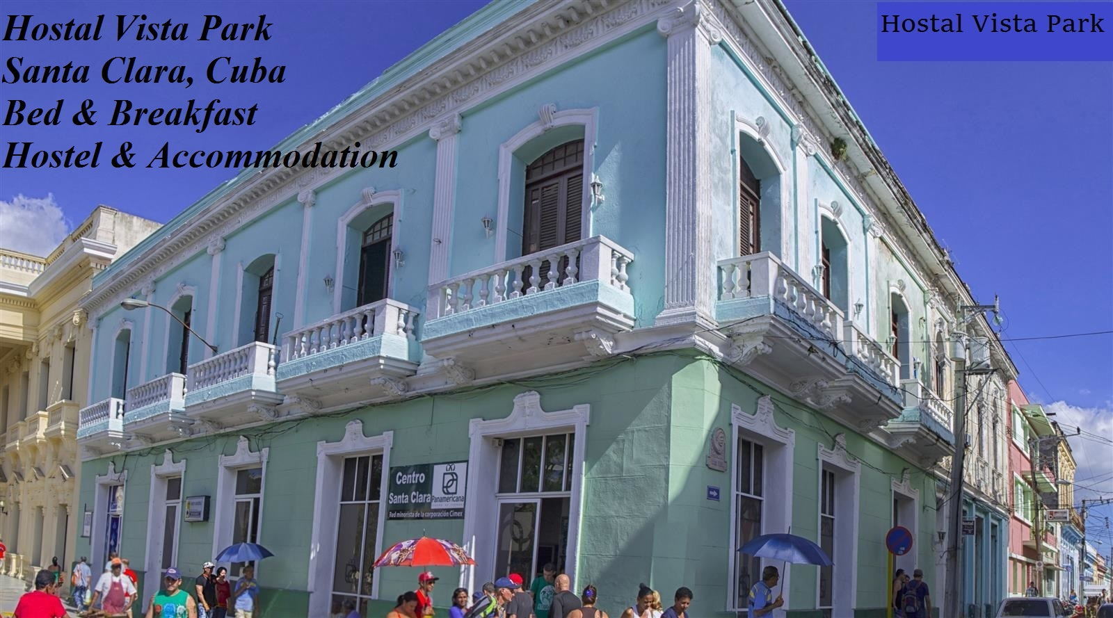 Hostal Vista Park, Santa Clara, Cuba, Bed and Breakfast, Hostel and Accommodation